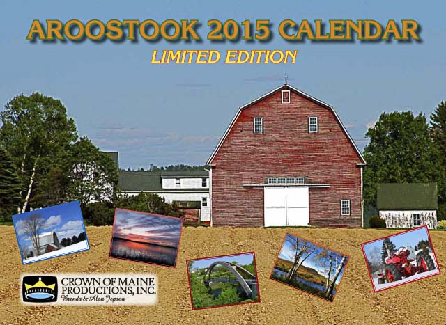 Our calendar Featuring beautiful Aroostook Scenes